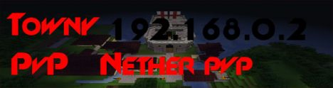 Nether PvP Towny/PvP
