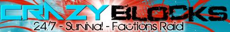 CrazyBlocks Survival Server - 24/7 - Factions - PVP - Survival - Raid