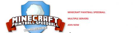[!] PAINTBALL SERVER [!] MCPAINTBALL.NET [!] NOMOD [!] NOWHITELIST [!] WEBTOPSORES [!] CUSTOMPLUGIN [!] CALLOFDUTYMAPS [!]