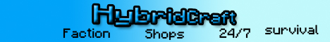 ░▒▓█HybridCraft█▓▒░ Downloadable map