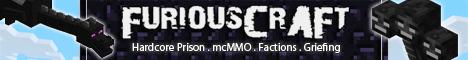 FuRiouSCraft Prison | mcMMO | Factions/Gangs | PvP | NO Whitelist