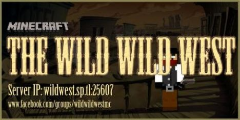 The Wild Wild West PVP