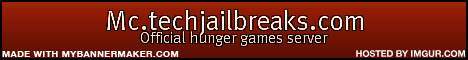 McTechJailbreaks The Offical hungergames server