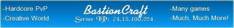 BastionCraft [200+ Spots] [24/7]