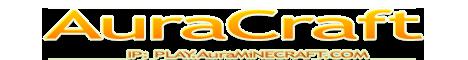 AuraCraft - play.AuraMinecraft.com - UNIQUE EXPERIENCE - 1.9.2