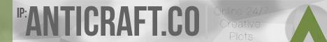 AntiCraft! - 24/7, Creative, WorldEdit and More
