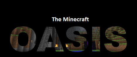 The Minecraft Oasis