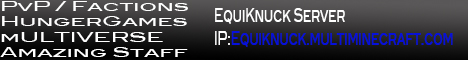 EquiKnuck Server | Factions | HungerGames | PvP