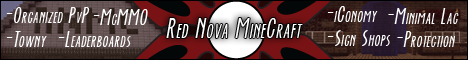 Red Nova MIneCraft | Organized PvP | McMMO/Towny/iConomy