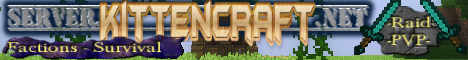 KittenCraft factions PvP 24/7 Faction PvP server 1.7.x/1.8.x