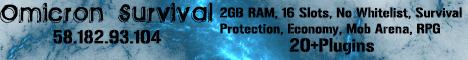 Omicron Survival [Economy,No Whitelist,Mobarena,Protection,RPG,30+Plugins]