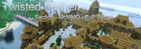 New - BETA - Twisted Nether - Factions