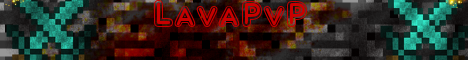 LavaPvP | Survival-Factions-PvP