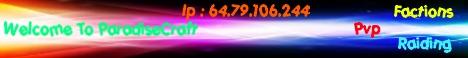 ParadiseCraft Factions Fun Mini-Games NO LAG 24/7