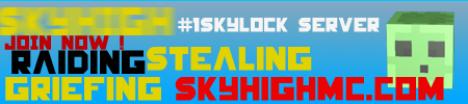 No.1#Skyblock Server l Skyhigh l Hardcore l Greifing/Stealing l 24/7