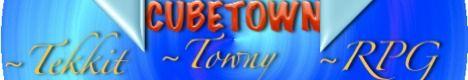 Cubetown [Tekkit] [RPG] [Towny]