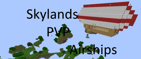 .::PVP::.::SkyRaid::.::AIRSHIPS!::.