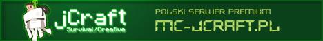 Polski serwer - mc-jcraft.pl - premium * survival * creative * pvp * autorskie pluginy