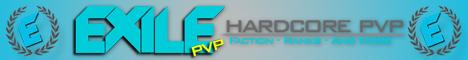 EXILE-PVP SERVER (FACTIONS, PVP, RAIDING, RANKS)