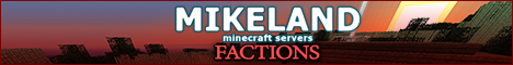 (100MB Fiber In Australia) Mikeland Factions [PvP, Factions, mcMMO] Just Reset!