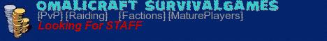 Omalicraft*SurvivaGames[Raiding][PVP]24/7