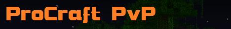 ProCraft PvP (Hardcore PvP, PvP Arena, Jump and Run, Creative)