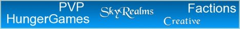 SkyRealms - PVP, Factions, Creative World, HungerGames, MCMMO