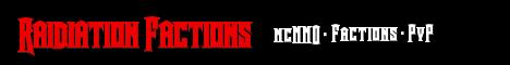 Raidiation Factions [Factions] [mcMMO] [MobArena] [Casino]