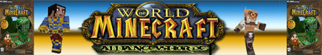 World of Warcraft (World of Minecraft) [Beta 0.0]