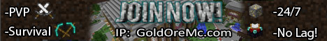 GoldOreMC |Fun|Friendly|PVP|No-Grief|1.7.9