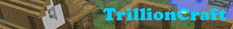 TrillionCraft [Factions, Building, Ranks, Money, Shops, ]