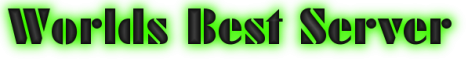 worlds best server