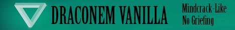 Draconem Vanilla | Whitelisted | Mindcrack-Like