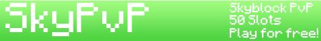SkyPvP - Skyblock PvP Server!
