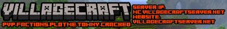 Villagecraft [Friendly 24/7 Factions/Towny/Creative/Minigames Server]