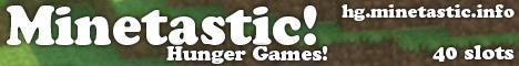 Minetastic - Hunger Games [1.5.1]