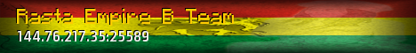 [1.0.8]RastaEmpire Attack Of The B Team![PvP][200 slots][Factions!][Duping Is Allowed]