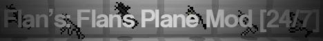 Flan's: Flans Planes Mod Server [24/7] (ignore banner it wont let me change it)
