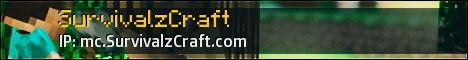 SurvivalzCraft [Dedicated] [24/7] [Towny] [Survival] [Creative] [Economy]