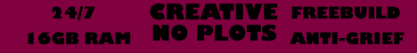 CREATIVE - 16GB - NO PLOTS, Minecraft creative server without plots