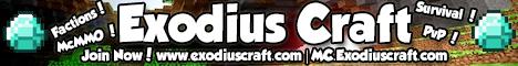 Exodiuscraft, [Factions/Survival/PvP] - {24/7}