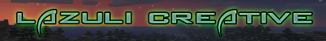 ★▁▂▃▅▆▇█►LAZULI-CREATIVE◄█▇▆▅▃▂▁★【►PLOTS♦ FREEBUILD ♦ CREATIVE ♦ WORLD EDIT  ♦ DEDICATED◄】