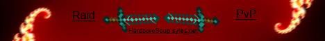 HardcoreSoup - Hardcore PvP - Raiding - Betray