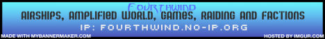 ♠Fourthwind♠ Raiding-Factions-Airships-Amplified World