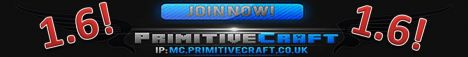 PrimitiveCraft Factions / PvP server! FACTIONS || PLOTS || MCMMO || ECONOMY || KITS || DEDICATED SERVER || FRIENDLY STAFF || 24/7