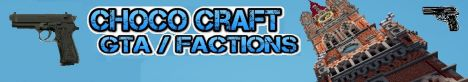 ====Choco Craft==== (Guns) (Factions) (Pvp) (Raiding)