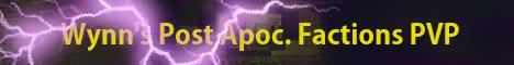 Wynn's Post Apocalypse Faction PVP (Voltz)