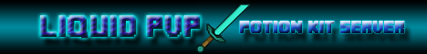 Liquid PvP - OP Potion Kit Server