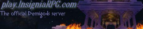 1.6 InsigniaRPG Official Demigods server 24/7