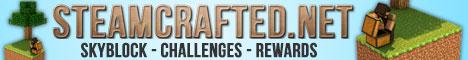STEAMCRAFTED [SKYBLOCK][25+ CHALLENGES][REWARDS]
